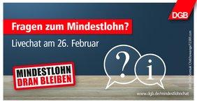 """Ankündigungstext zum Mindstlohn Livechat am 26.02.2019 """"Fragen zum Mindestlohn?"""""""