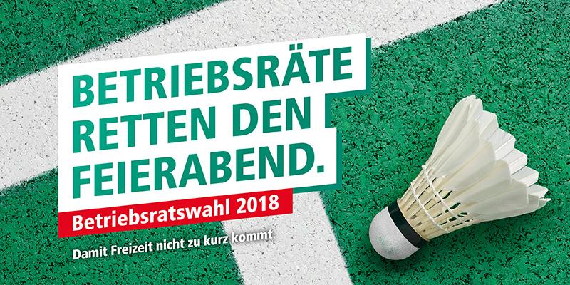 Aufruf zur Betriebsratswahl 2018 mit Federball: Betriebsräte sichern Arbeit