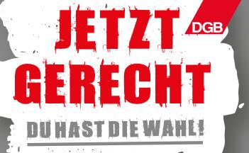 Bundestagswahl: Jetzt gerecht!
