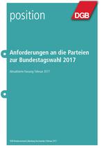 """Cover der DGB-Broschüre """"Anforderungen an die Parteien zur Bundestagswahl 2017"""""""
